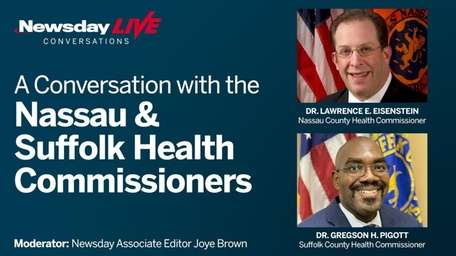 County health commissioners of Nassau and Suffolk discuss