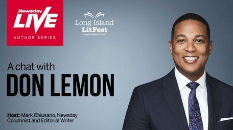 """CNN Tonight"" anchor Don Lemon discusses his new"