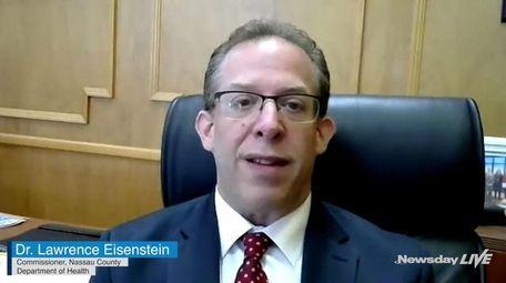 Nassau County Health Commissioner Dr. Lawrence Eisenstein described