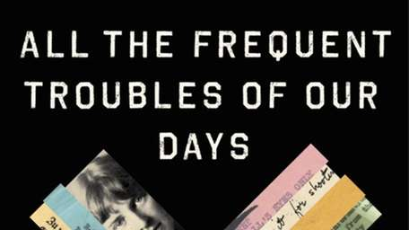 """""""All the Frequent Troubles of Our Days"""" by"""