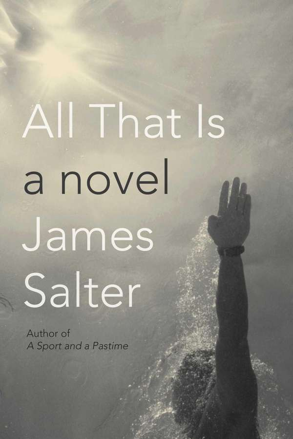 "Book cover of ""All That Is"" by James"