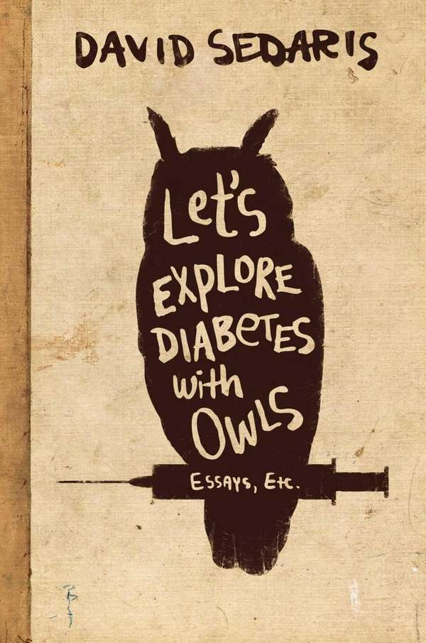 'Let's Explore Diabetes With Owls' by David Sedaris