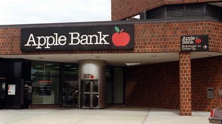 Apple Bank for Savings, based in Manhasset, said