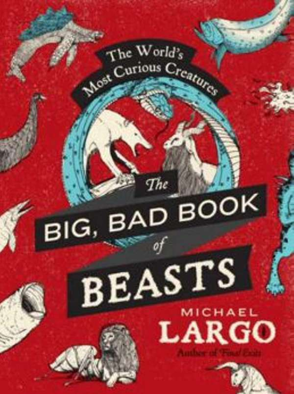 """The Big, Bad Book of Beasts: The World's"