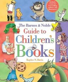 """The Barnes & Noble Guide to Children's Books,"""