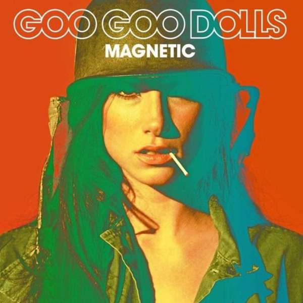 "The Goo Goo Dolls release ""Magnetic"" on June"