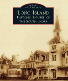 "The cover of ""Long Island Historic Houses of"