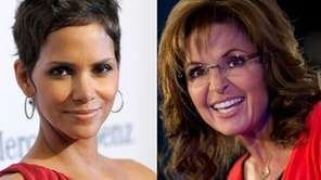 Halle Berry, left, and Sarah Palin.