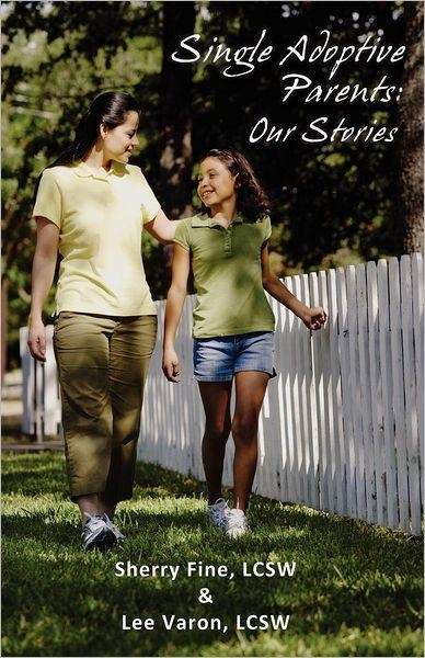 """Single Adoptive Parents"" by Sherry Fine and Lee"