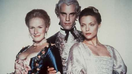 From left, Glenn Close as the scheming Marquise
