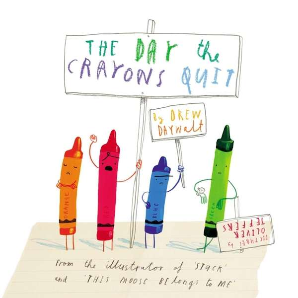 'The Day the Crayons Quit