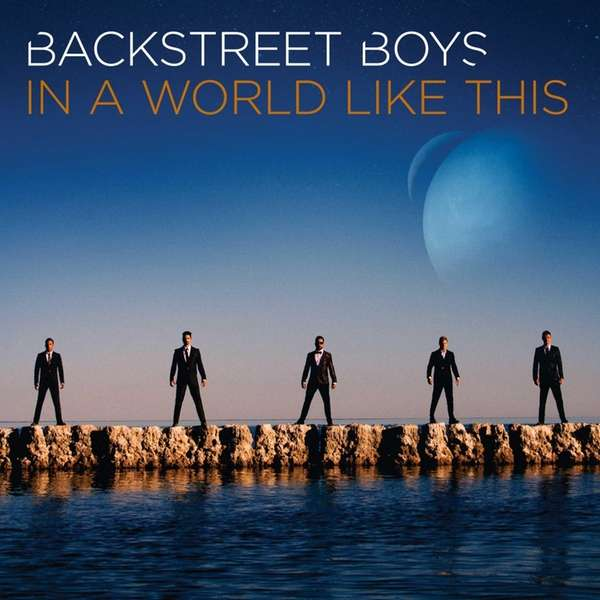 "Backstreet Boys' ""In a World Like This."""