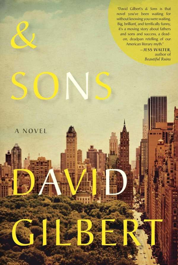 """& Sons,"" a novel by David Gilbert. (Random"
