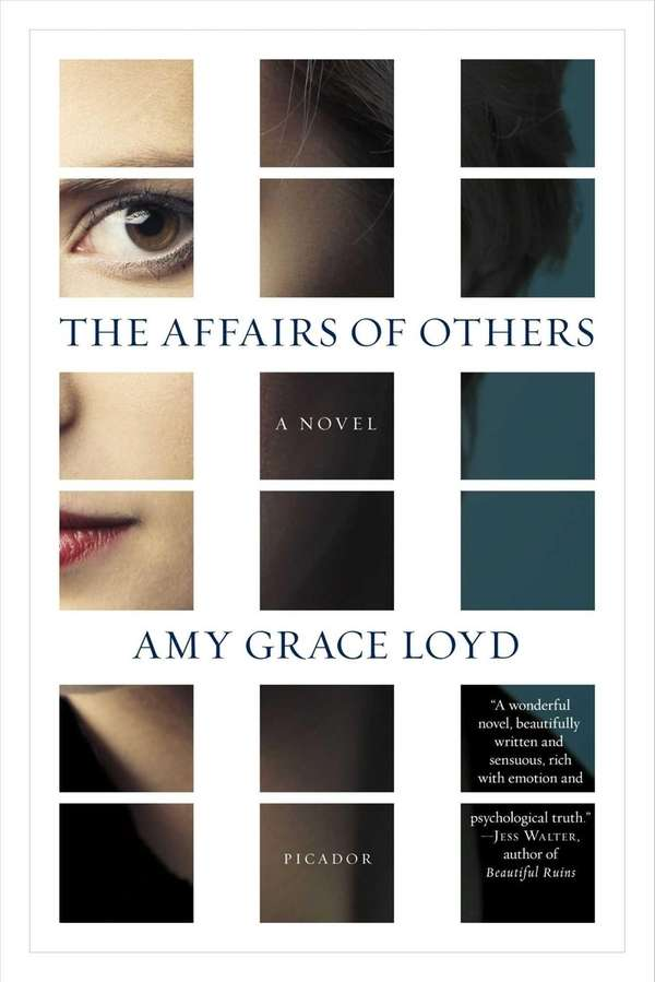 """The Affairs of Others"" by Amy Grace Loyd"