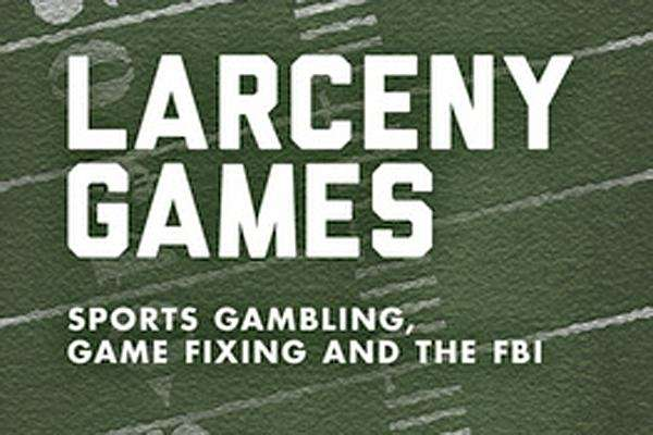 "The cover of ""Larceny Games: Sports Gambling, Game"