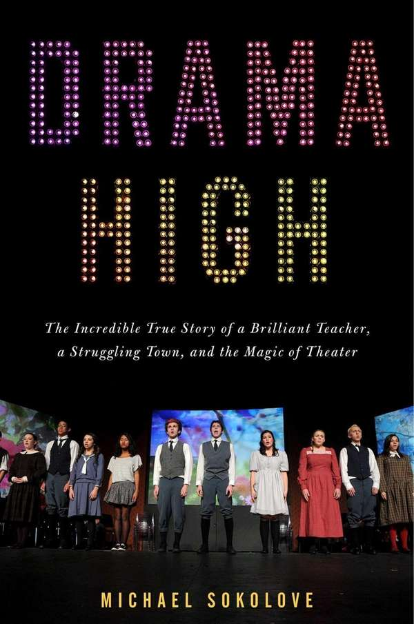 """Drama High: The Incredible True Story of a"