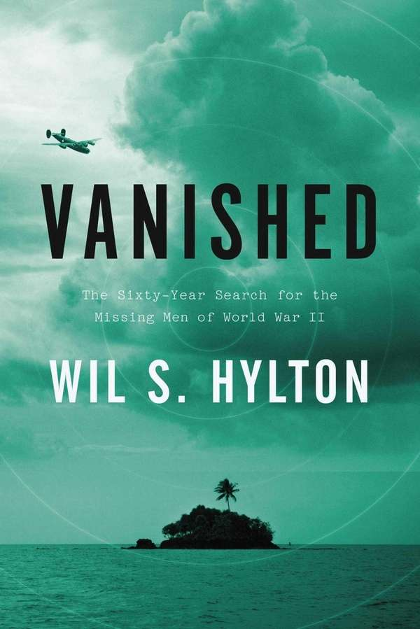 """Vanished: The Sixty-Year Search for the Missing Men"