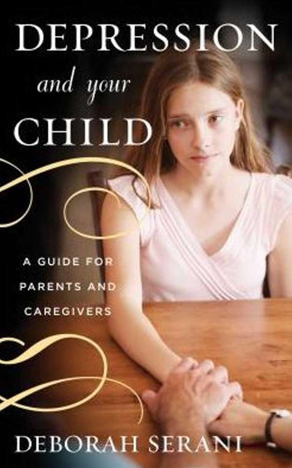 DEPRESSION AND YOUR CHILD: A Guide for Parents