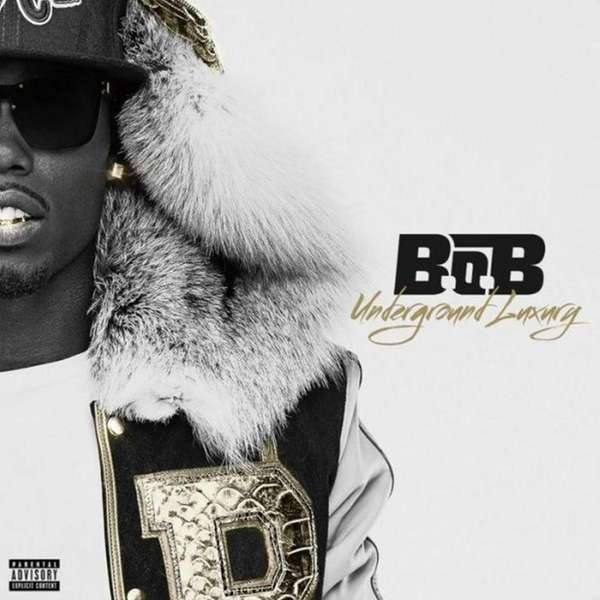 "Album cover for B.o.B's ""Underground Luxury."""