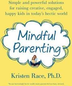 "Author Kristen Race will talk about ""Mindful Parenting"""