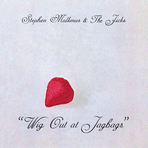 "Stephen Malkmus and the Jicks? new album, ""Wig"