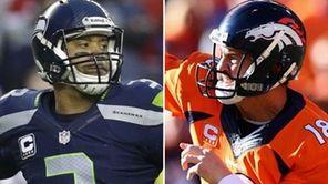 Seahawks quarterback Russell Wilson and Broncos quarterback Peyton