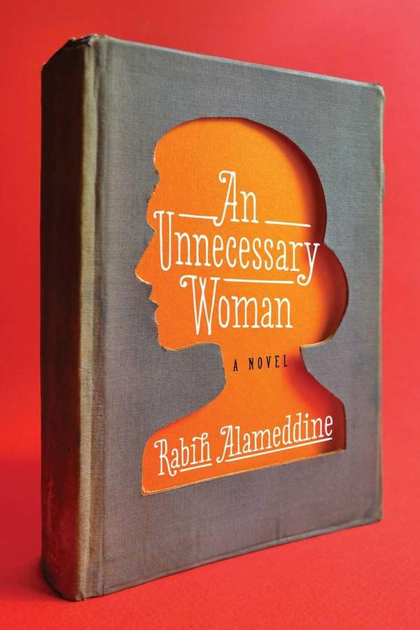 """An Unnecessary Woman"" by Rabih Alameddine (Grove, February"