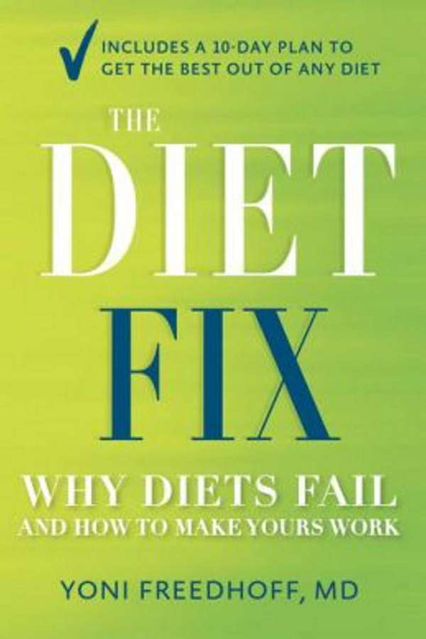 THE DIET FIX: Why Diets Fail and How