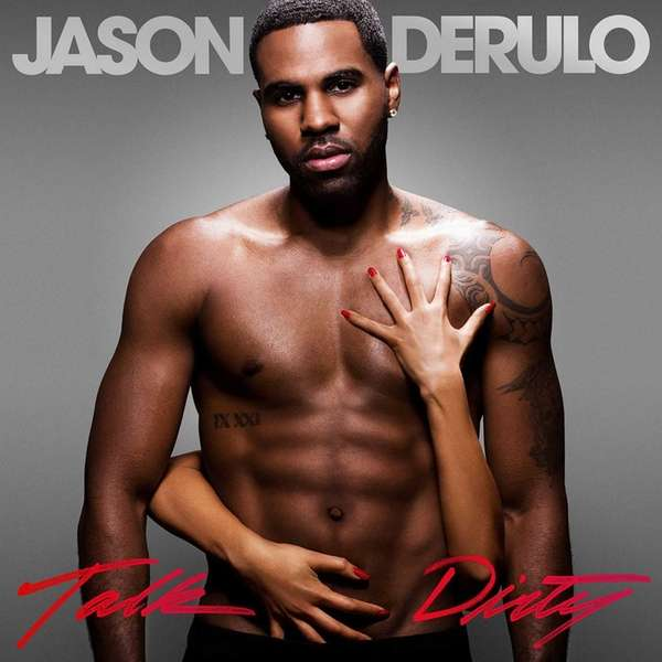 "Jason Derulo's ""Talk Dirty,"" from Warner Bros."