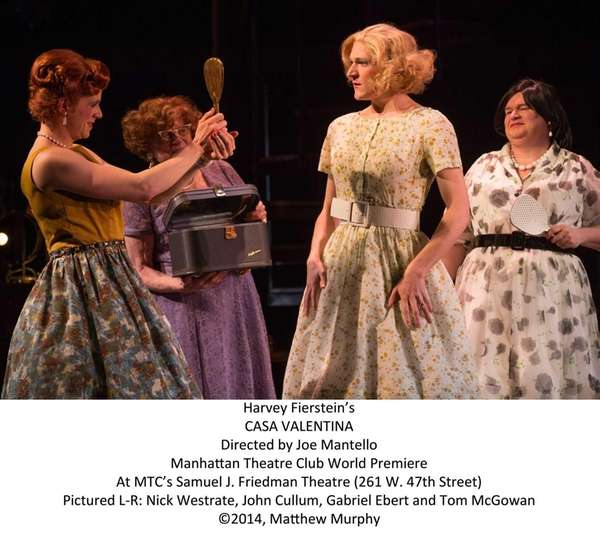 "Manhattan Theatre Club/Harvey Fiersten's ""Casa Valentina"" directed by"