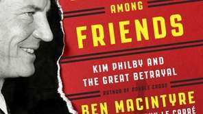 """A Spy Among Friends: Kim Philby and the"