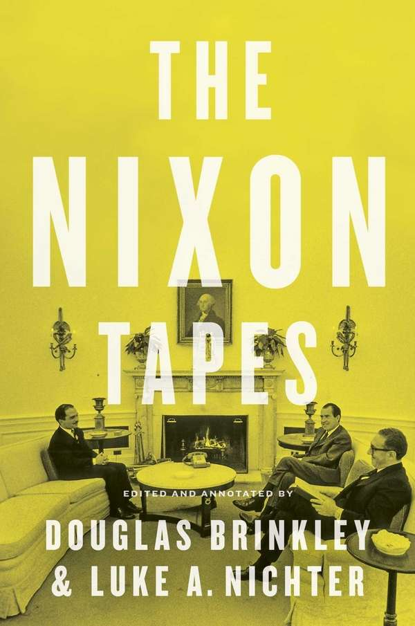 """The Nixon Tapes,"" edited and annotated by Douglas"