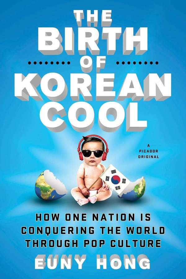 """The Birth of Korean Cool"" by Euny Hong"