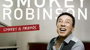 """Smokey & Friends,"" by Smokey Robinson."