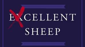 """""""Excellent Sheep: The Miseducation of the American Elite"""