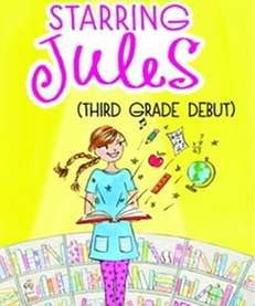 """Starring Jules (Third Grade Debut)"" is the fourth"