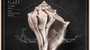 """Lullaby and... The Ceaseless Roar,"" by Robert Plant."