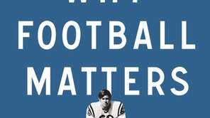 """Why Football Matters: My Education in the Game"""