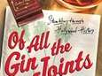 """Of All the Gin Joints: Stumbling through Hollywood"