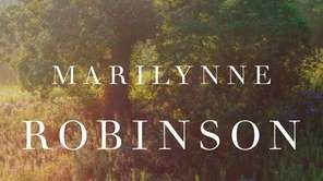 """Lila,"" by Marilynne Robinson (FSG, October 2014)."