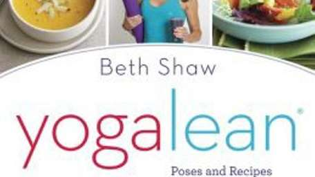 In her review of YOGALEAN: Poses and Recipes