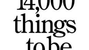 14,000 THINGS TO BE HAPPY ABOUT: The Happy